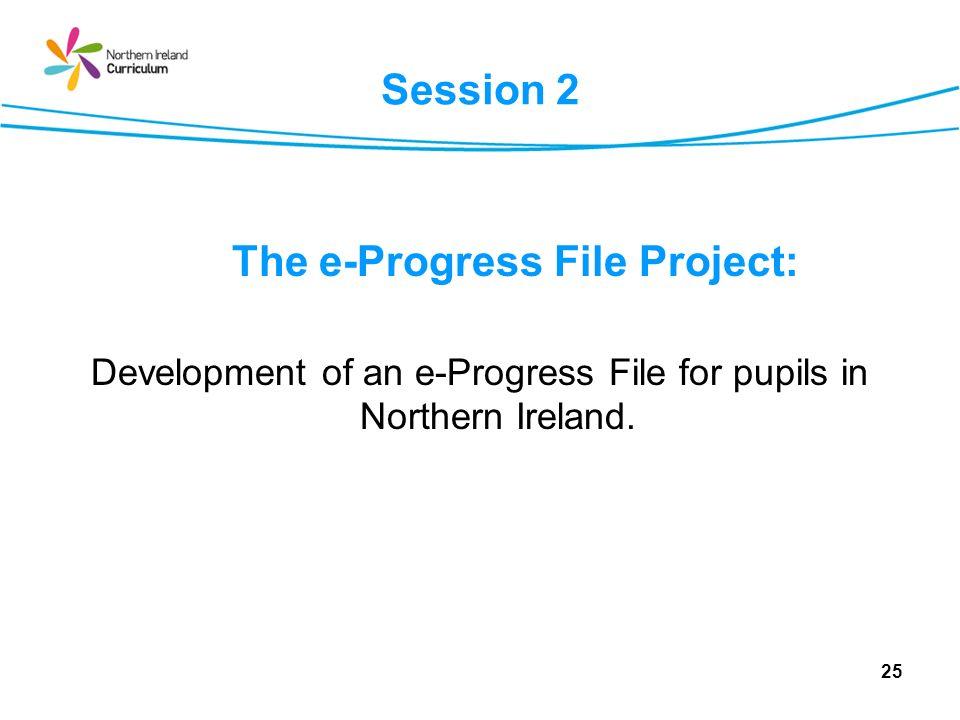 The e-Progress File Project: