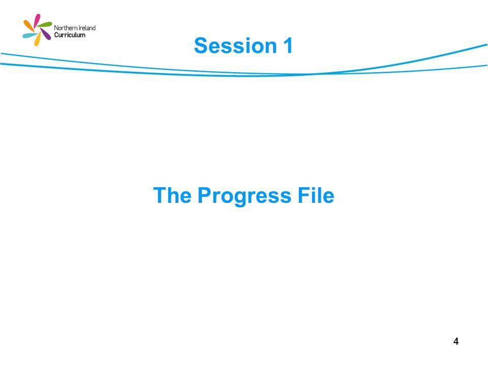 Session 1 The Progress File
