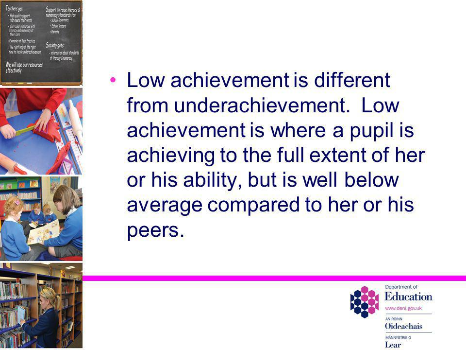 Low achievement is different from underachievement