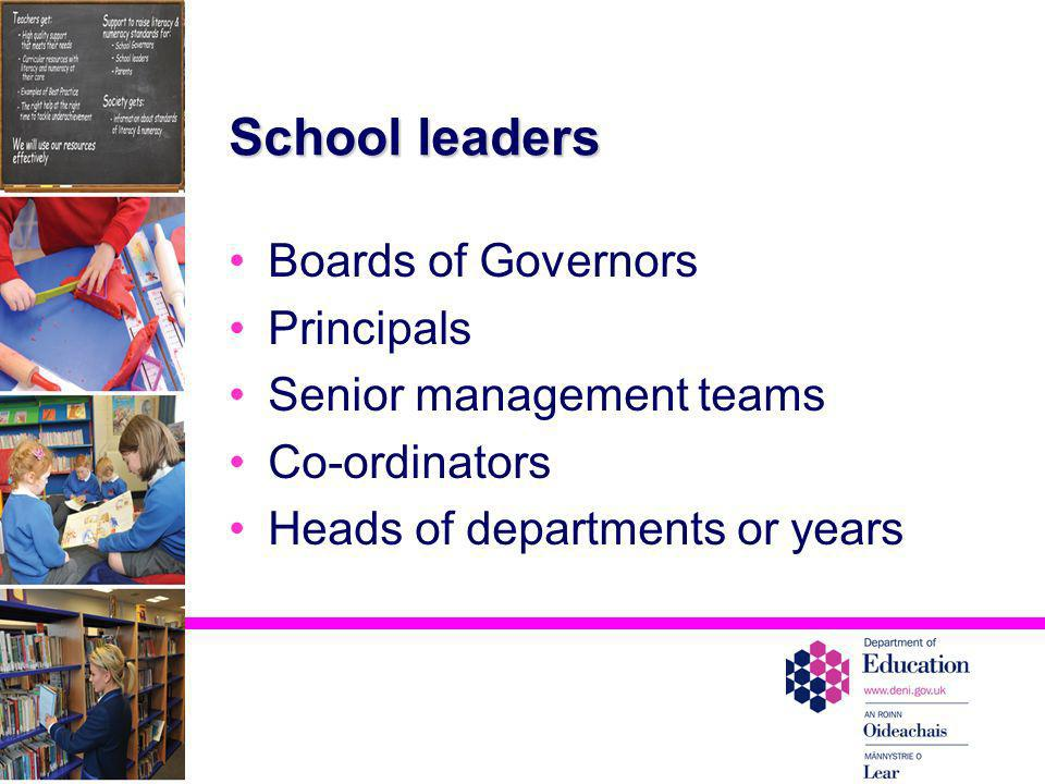 School leaders Boards of Governors Principals Senior management teams