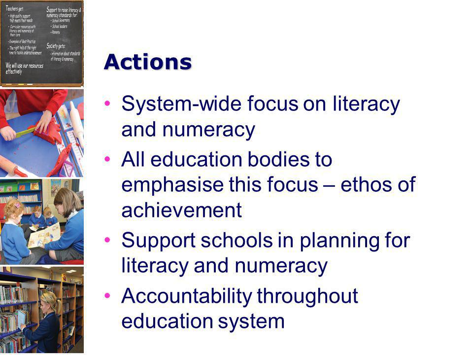 System-wide focus on literacy and numeracy