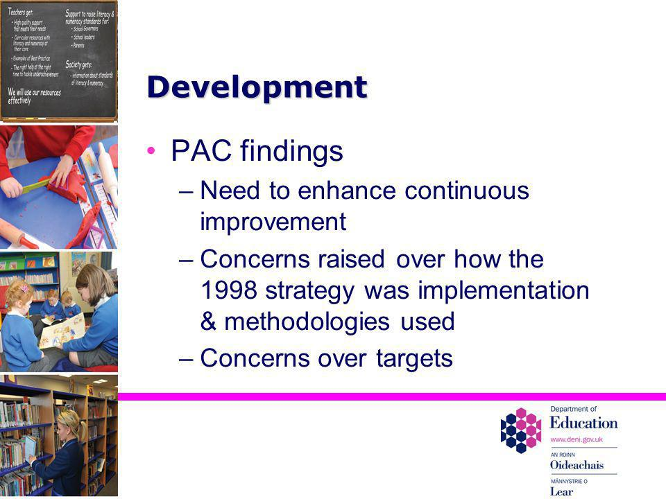 Development PAC findings Need to enhance continuous improvement
