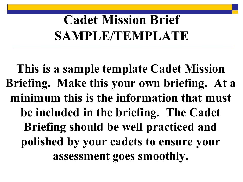 Cadet Mission Brief SAMPLE TEMPLATE
