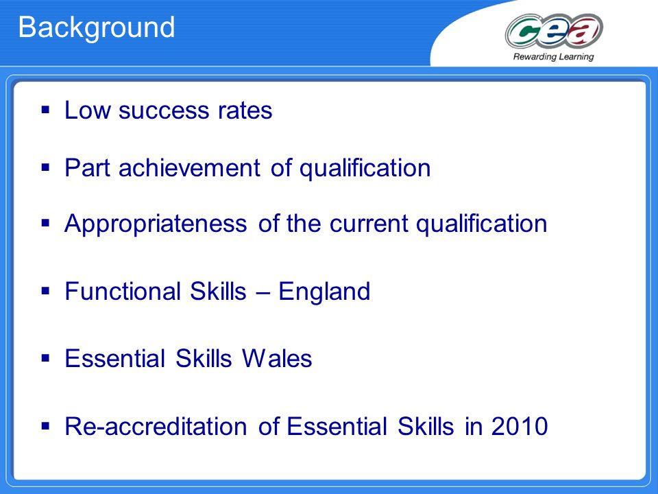 Background Low success rates Part achievement of qualification