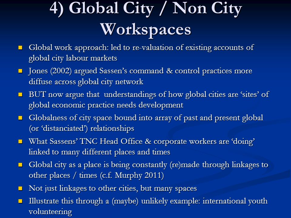 4) Global City / Non City Workspaces