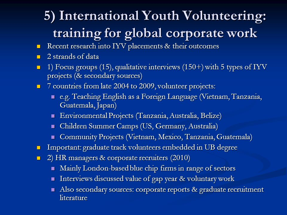 5) International Youth Volunteering: training for global corporate work