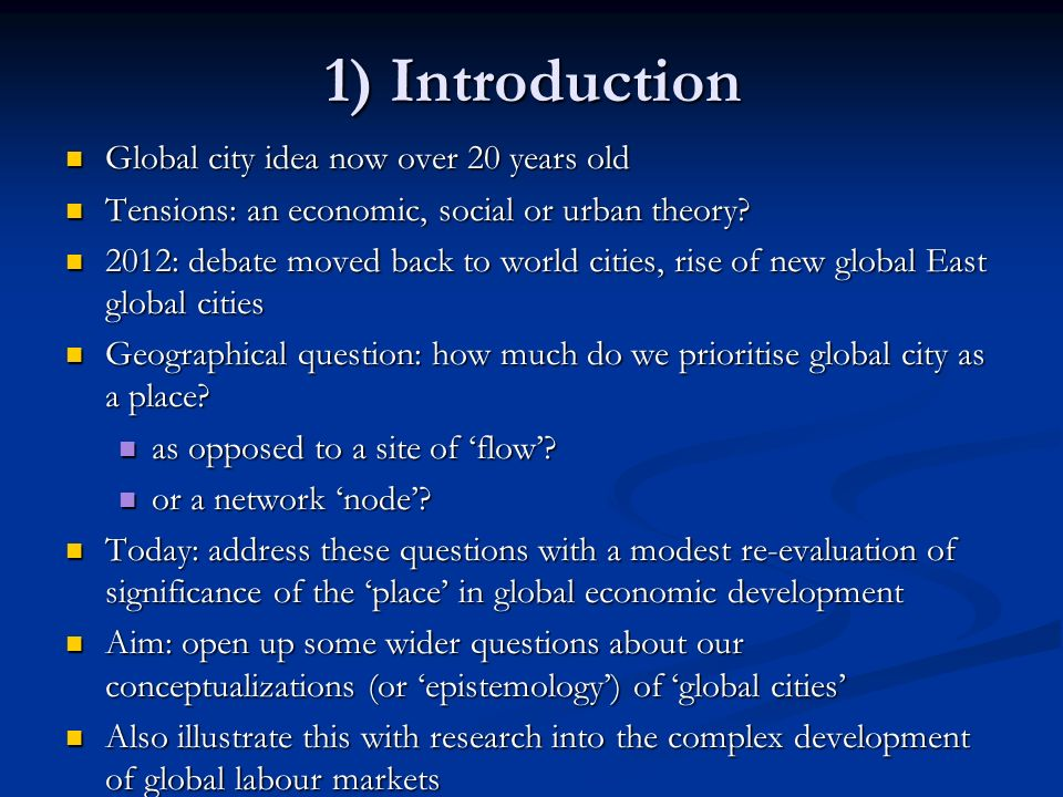 1) Introduction Global city idea now over 20 years old