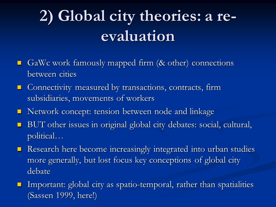 2) Global city theories: a re-evaluation