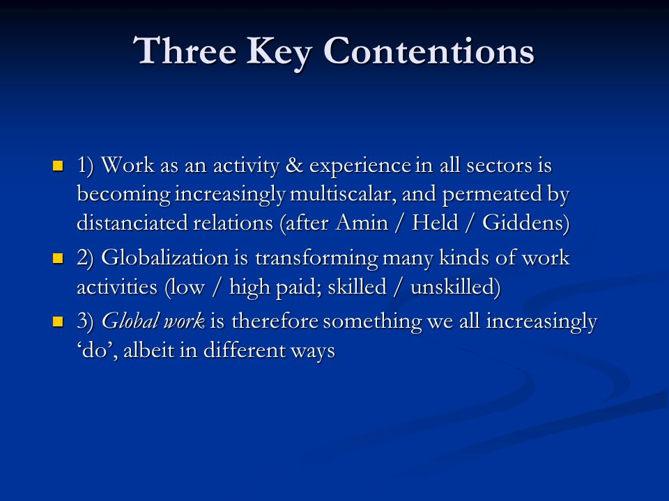 Three Key Contentions