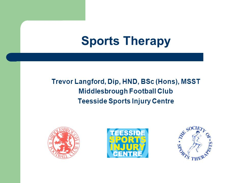 Sports Therapy Trevor Langford, Dip, HND, BSc (Hons), MSST