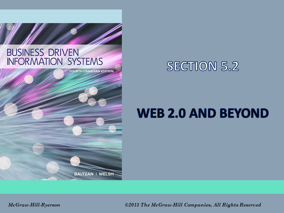 SECTION 5.2 WEB 2.0 AND BEYOND Data Warehousing CLASSROOM OPENER