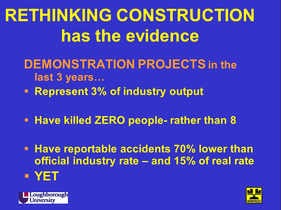 RETHINKING CONSTRUCTION has the evidence