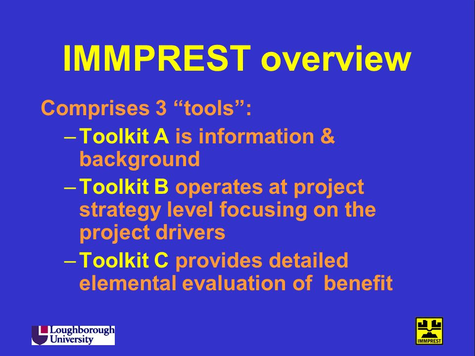 IMMPREST overview Comprises 3 tools :