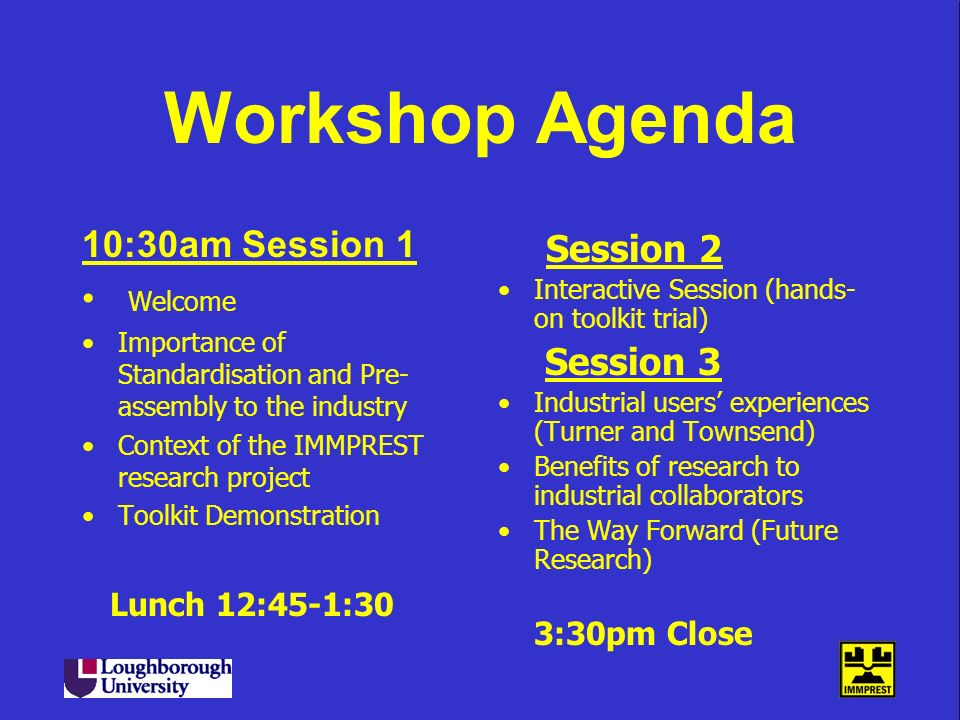 Workshop Agenda 10:30am Session 1 Session 2 Welcome Session 3