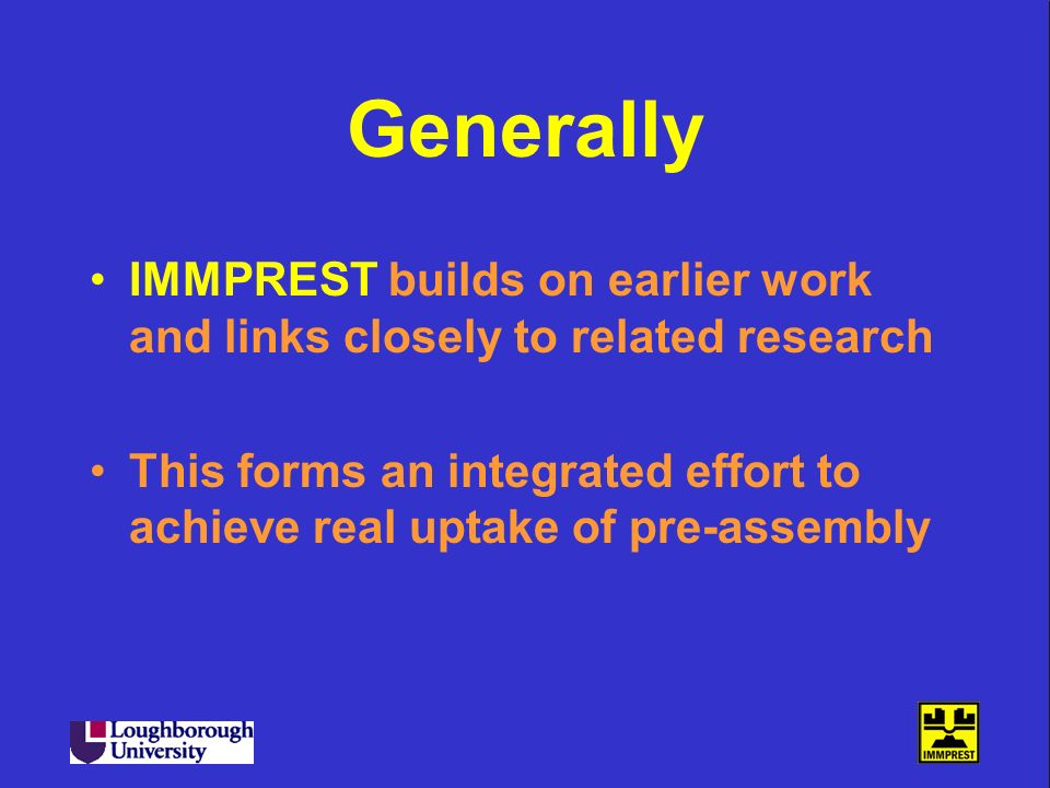 Generally IMMPREST builds on earlier work and links closely to related research.