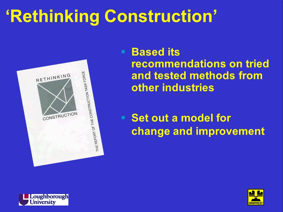 'Rethinking Construction'