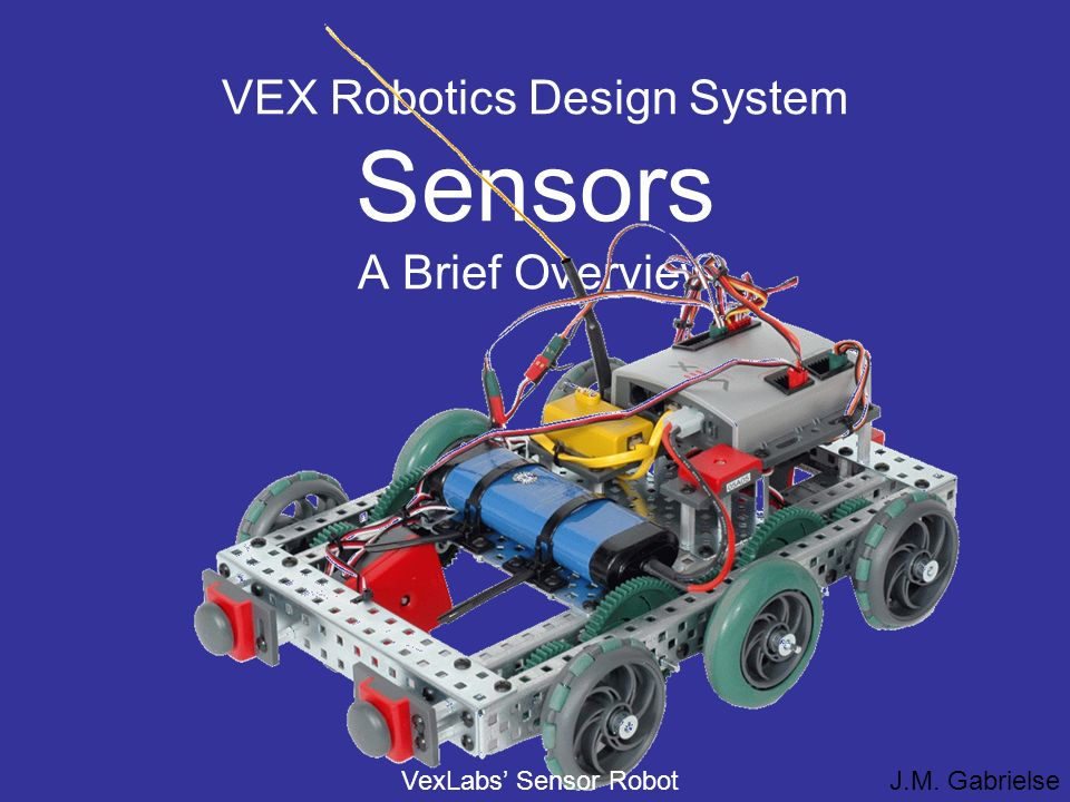 Vex Robotics Design System Sensors A Brief Overview Ppt Video