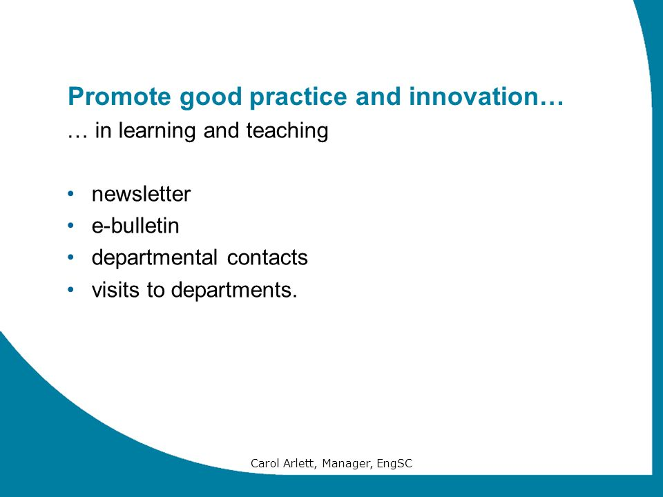 Promote good practice and innovation…