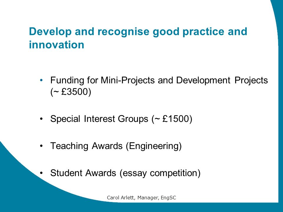 Develop and recognise good practice and innovation