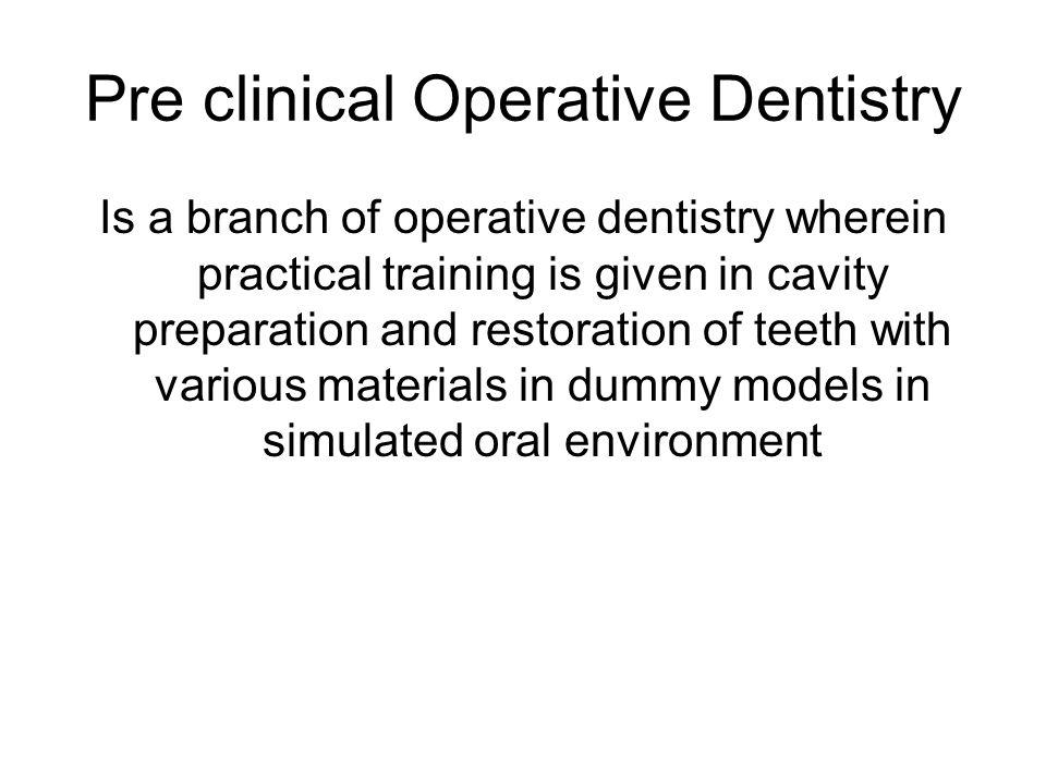 Pre clinical Operative Dentistry