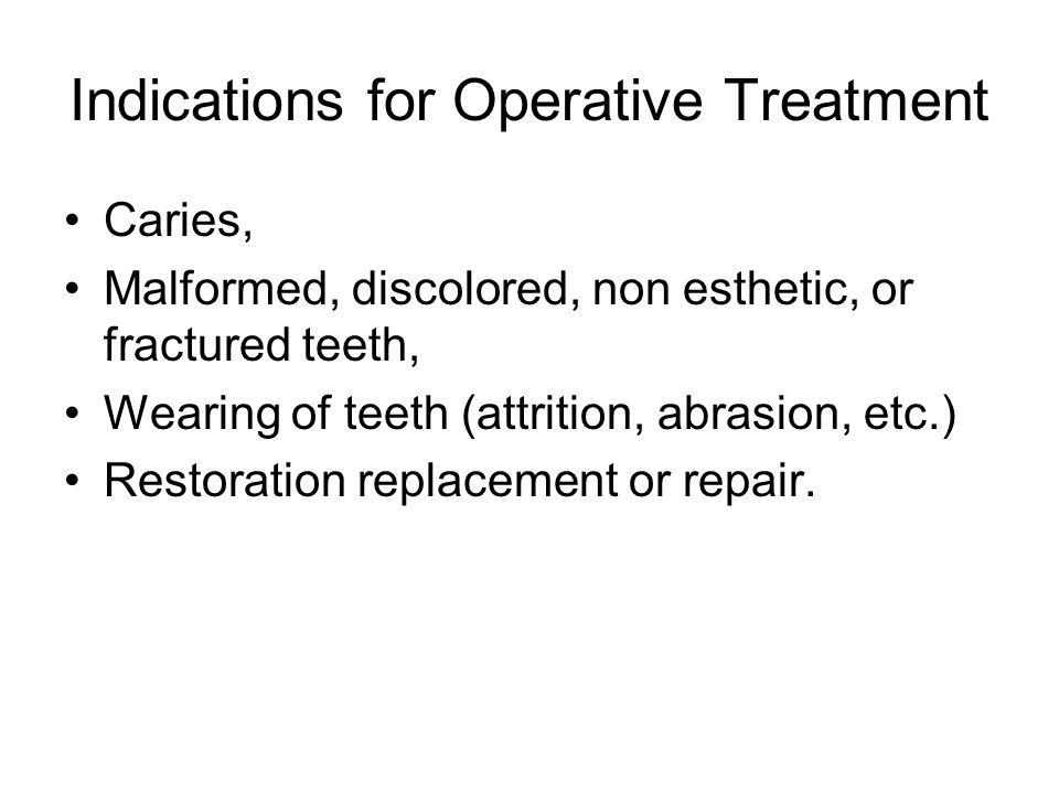 Indications for Operative Treatment