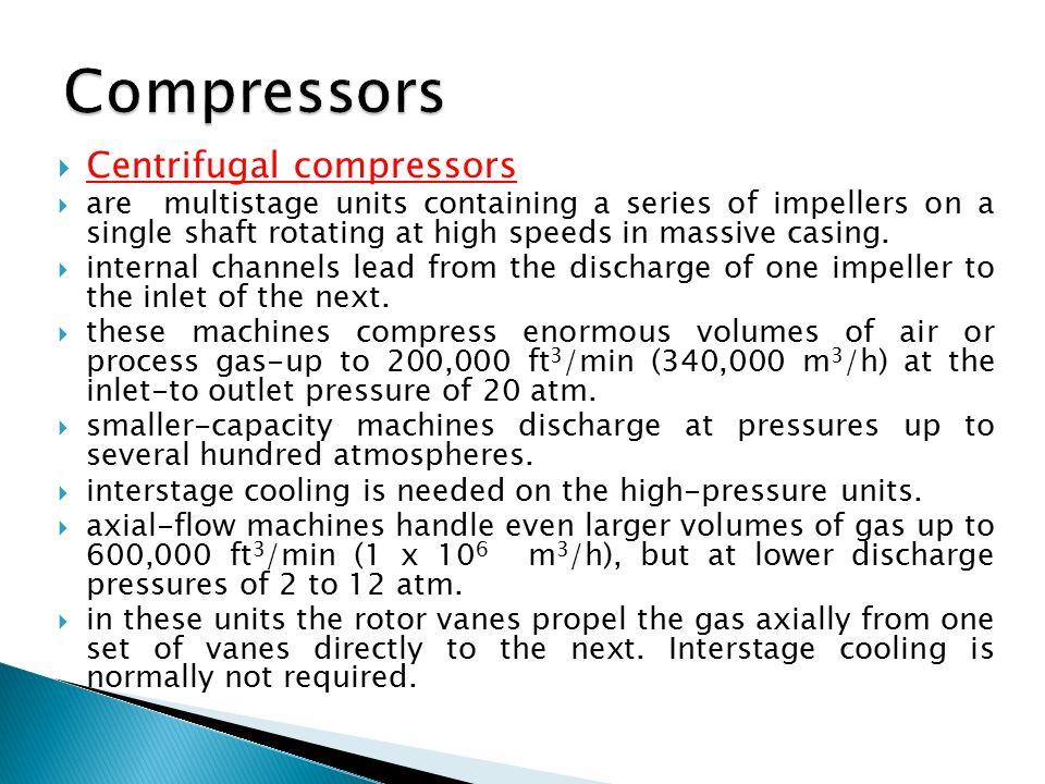 Compressors Centrifugal compressors