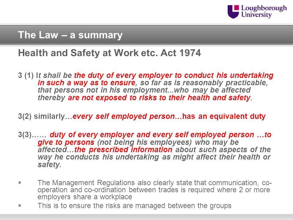 The Law – a summary Health and Safety at Work etc. Act 1974