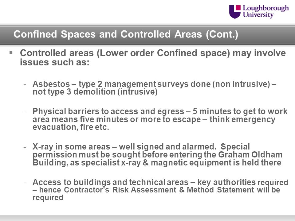 Confined Spaces and Controlled Areas (Cont.)