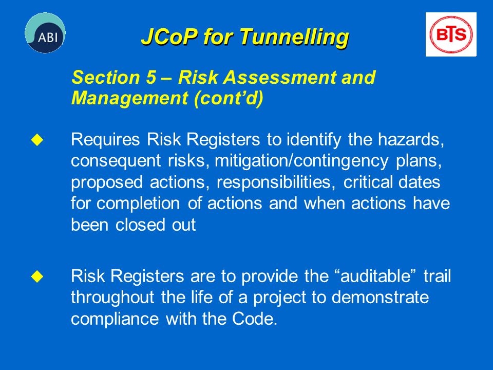 JCoP for Tunnelling Section 5 – Risk Assessment and Management (cont'd)