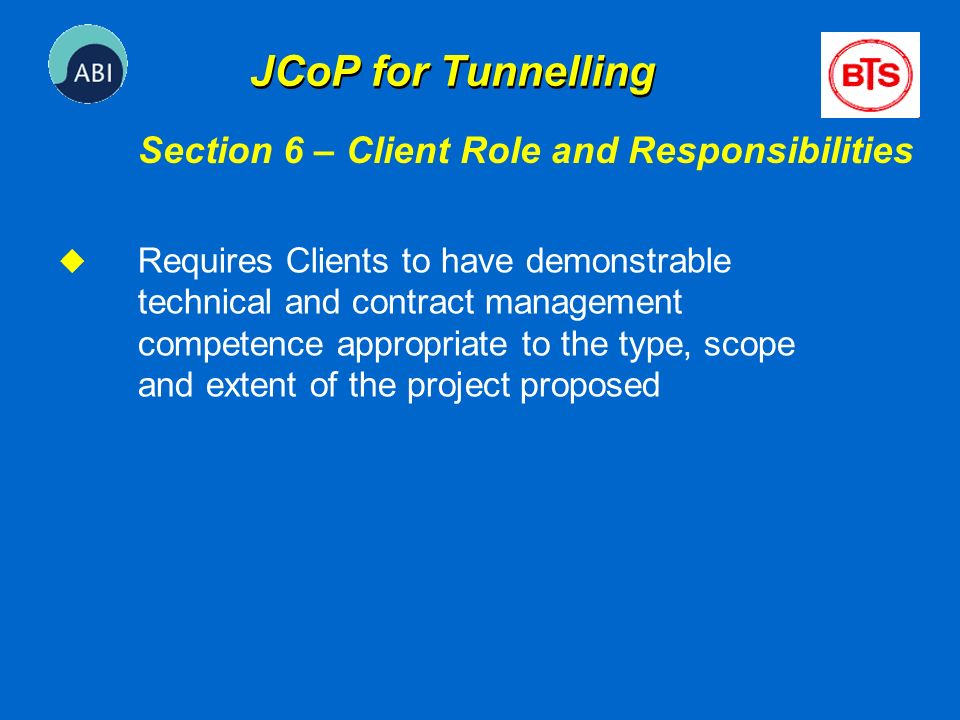 JCoP for Tunnelling Section 6 – Client Role and Responsibilities