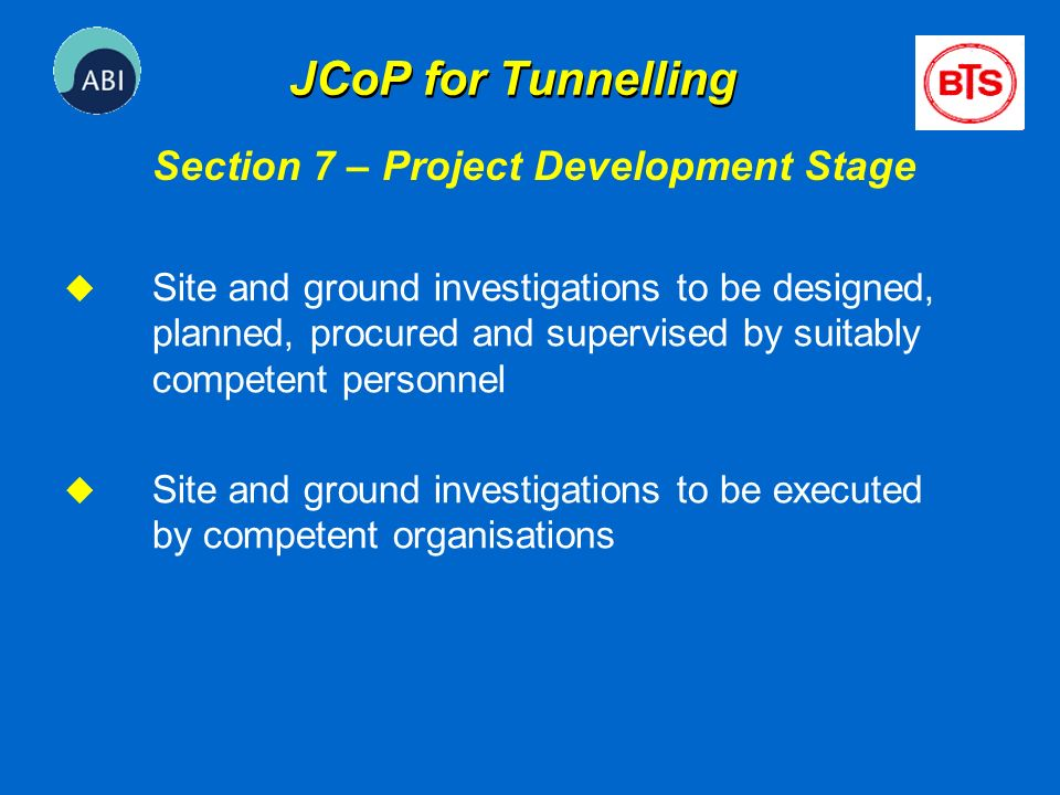 JCoP for Tunnelling Section 7 – Project Development Stage