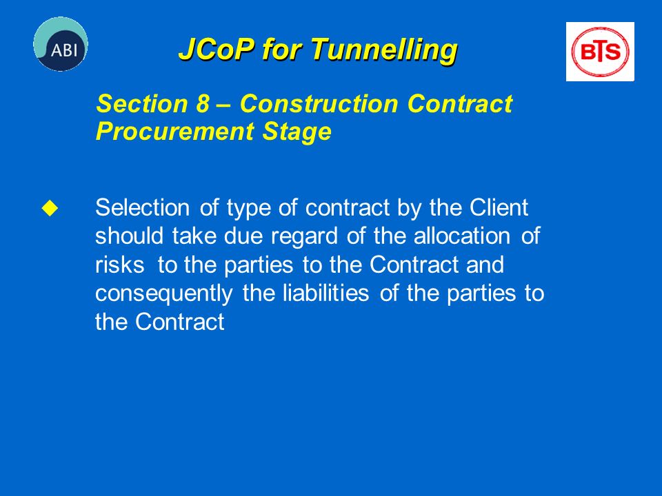 JCoP for Tunnelling Section 8 – Construction Contract Procurement Stage.