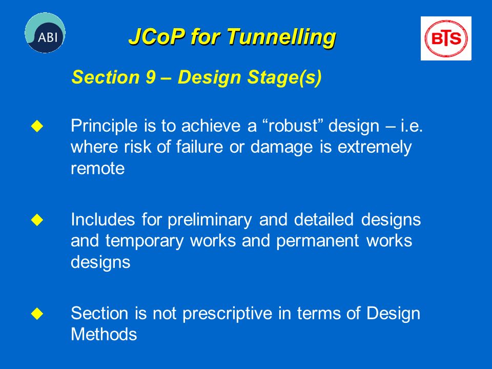 JCoP for Tunnelling Section 9 – Design Stage(s)