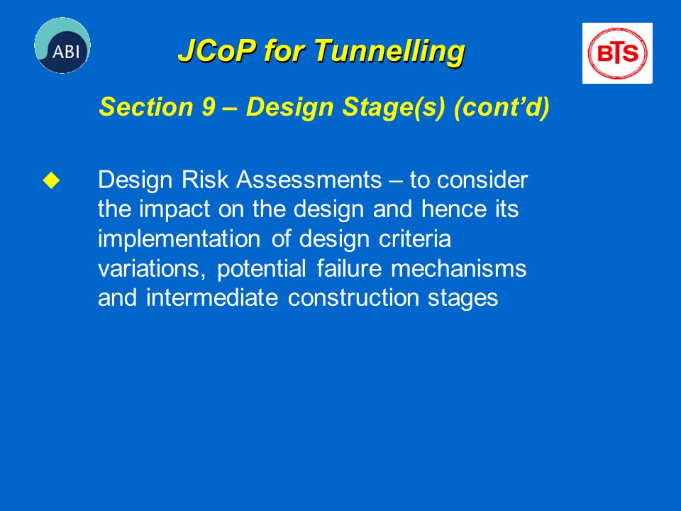 JCoP for Tunnelling Section 9 – Design Stage(s) (cont'd)