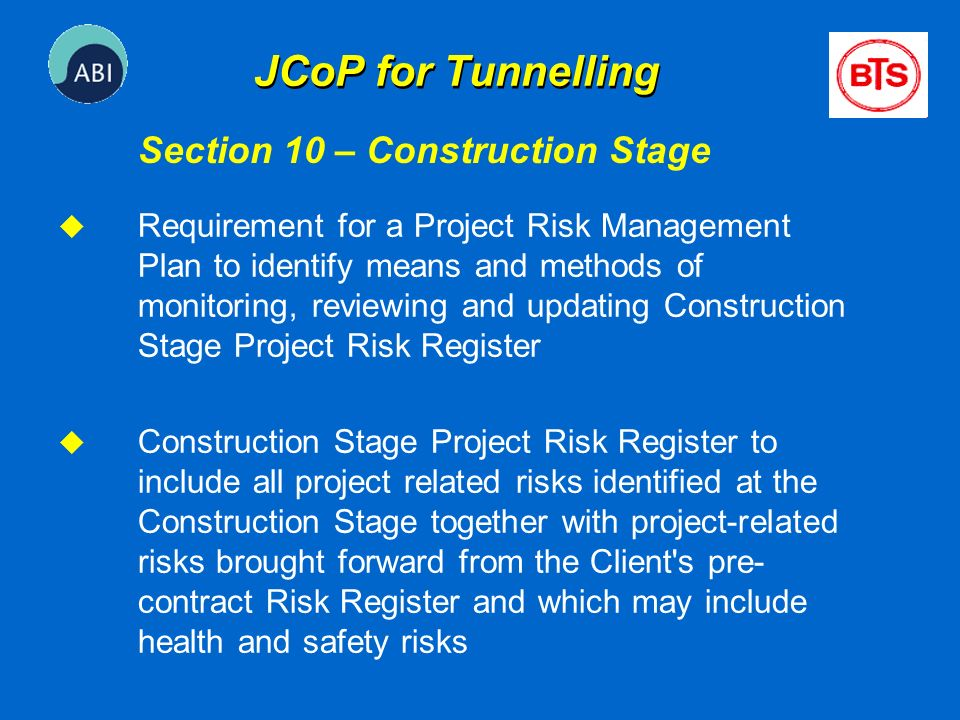 JCoP for Tunnelling Section 10 – Construction Stage