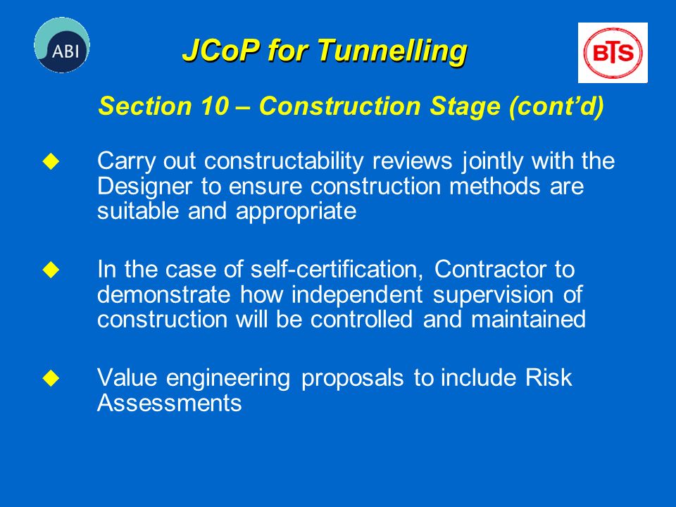 JCoP for Tunnelling Section 10 – Construction Stage (cont'd)