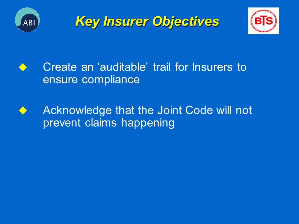 Key Insurer Objectives