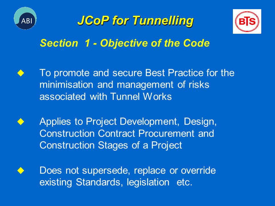 JCoP for Tunnelling Section 1 - Objective of the Code