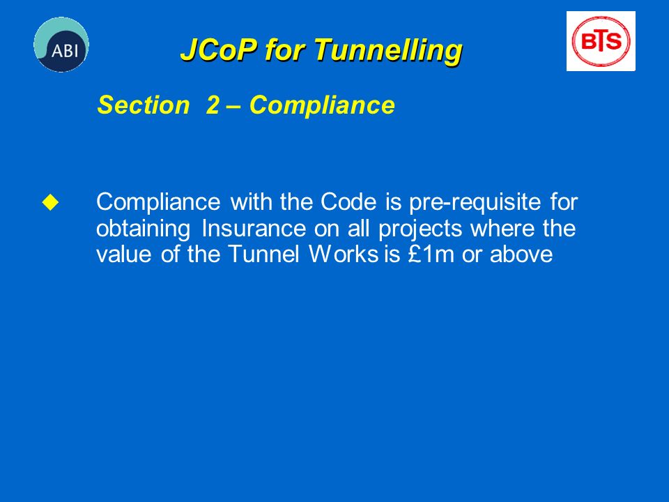 JCoP for Tunnelling Section 2 – Compliance