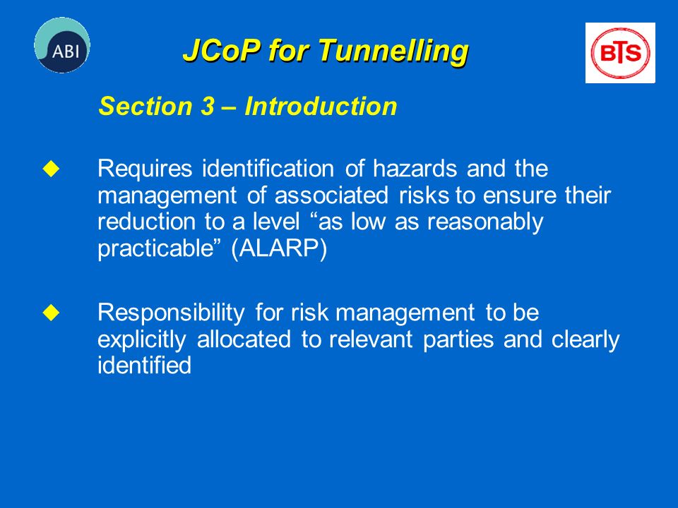 JCoP for Tunnelling Section 3 – Introduction