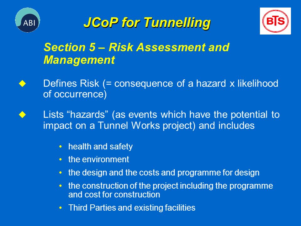 JCoP for Tunnelling Section 5 – Risk Assessment and Management
