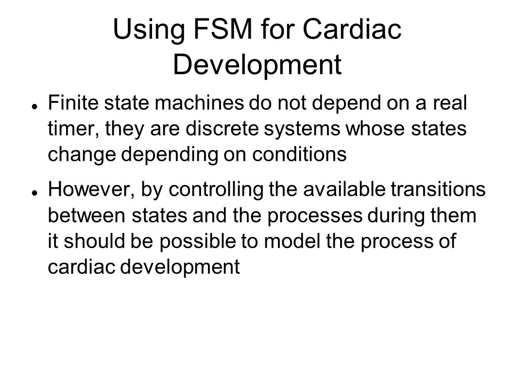 Using FSM for Cardiac Development