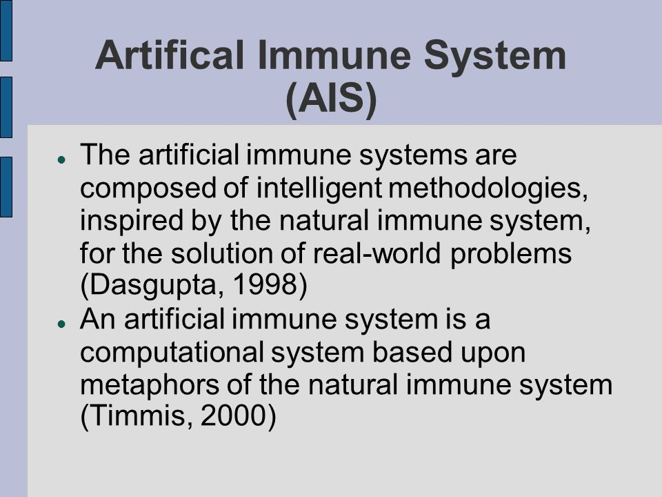 Artifical Immune System (AIS)