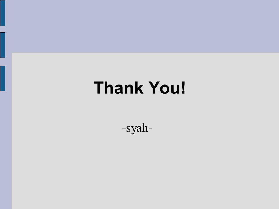 Thank You! -syah-
