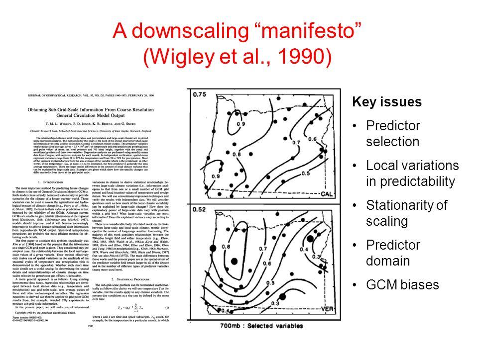 A downscaling manifesto