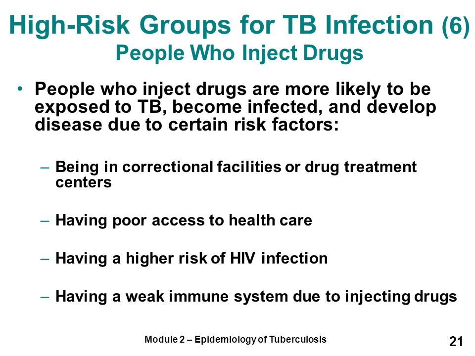 High-Risk Groups for TB Infection (6) People Who Inject Drugs