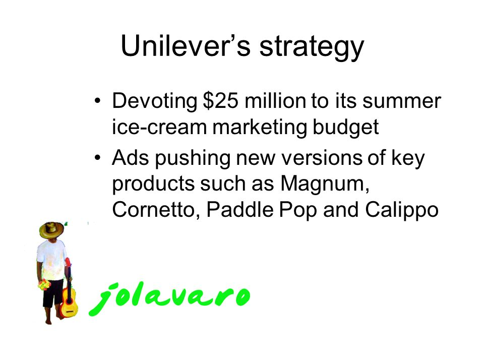 unilever ice cream market strategy Europe - the irish ice cream market is worth £100m  in february 1998, hb and  unilever were given a new global  strategy globally and locally s the impact of.