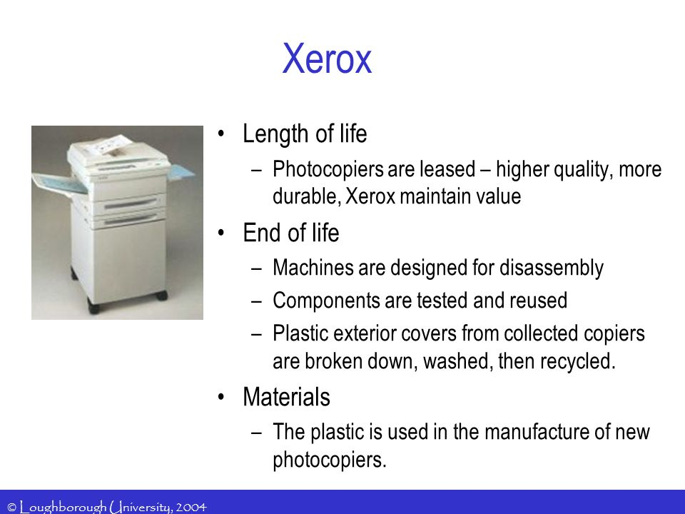 Xerox Length of life End of life Materials
