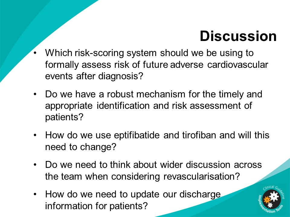 Discussion Which risk-scoring system should we be using to formally assess risk of future adverse cardiovascular events after diagnosis