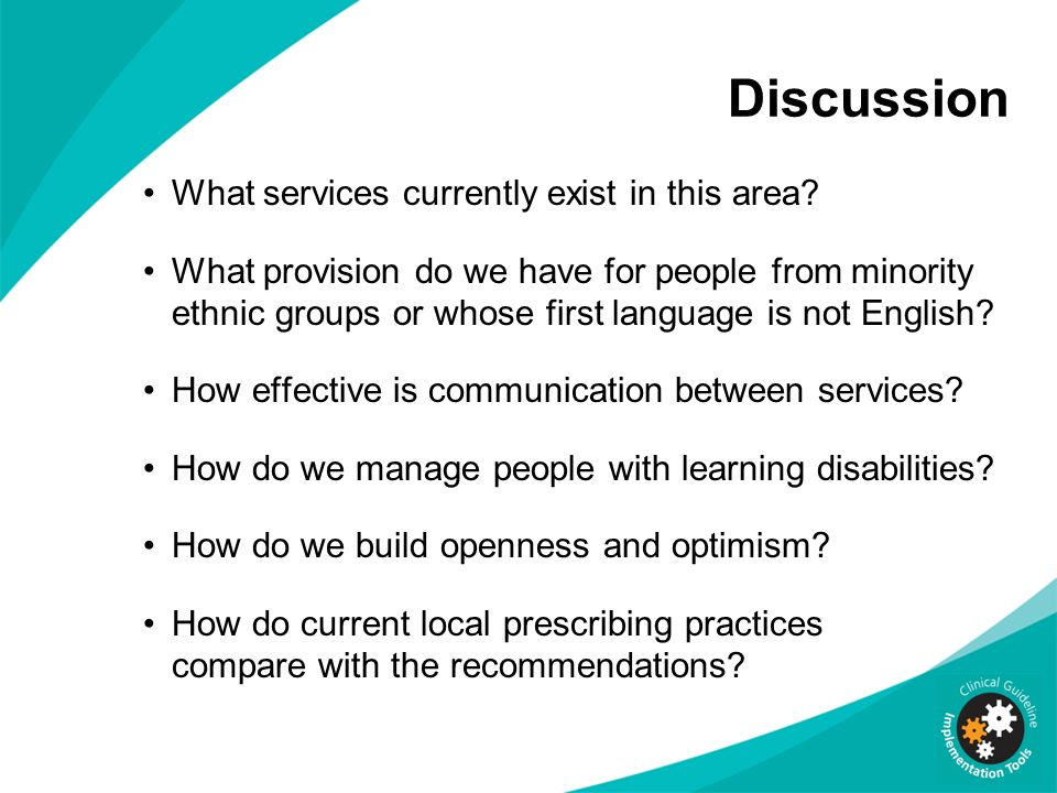 Discussion What services currently exist in this area